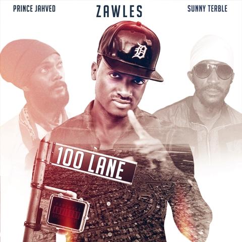Zawles 100 Lane Artwork Front small - 100 Lane - Zawles, Sunny Terble, Prince Jahved